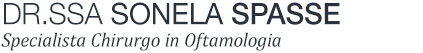 Dr.ssa Sonela Spasse - Specialista Chirurgo in Oftamologia